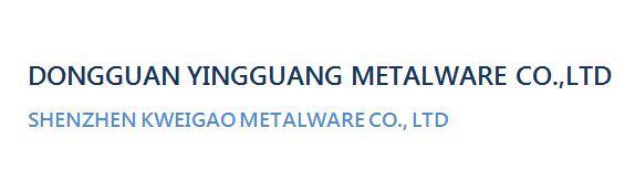 Dongguan Yingguang Metalware Co.,LTD